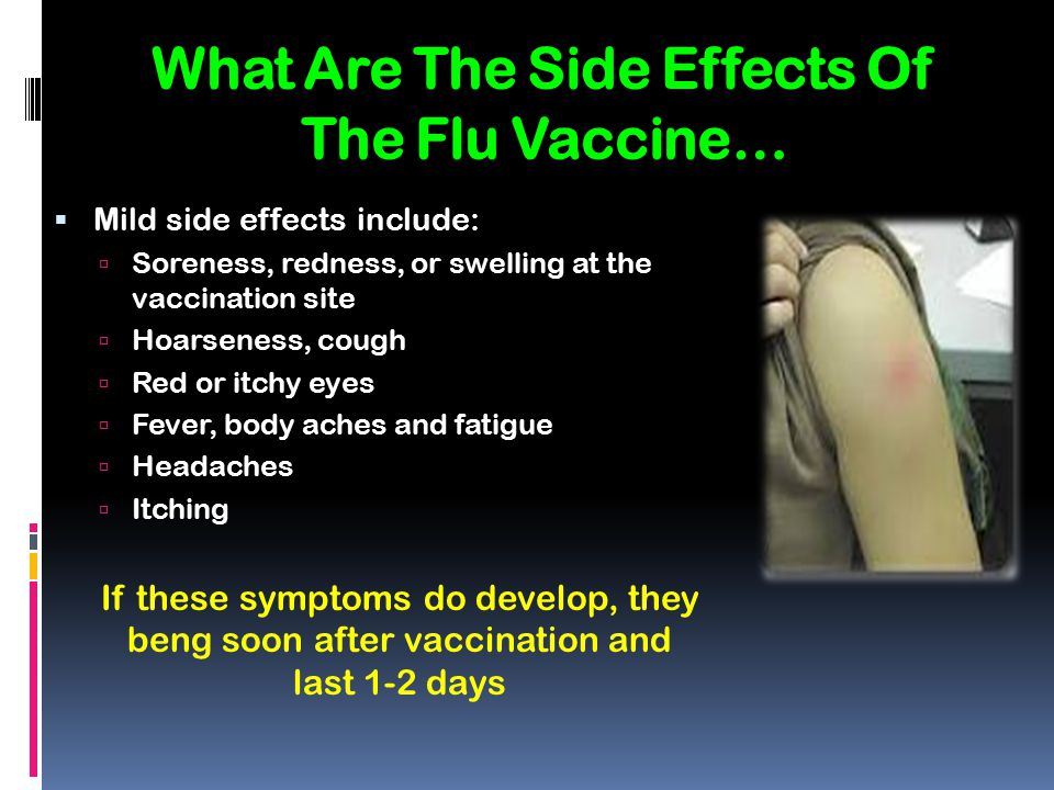 What Are The Side Effects Of The Flu Vaccine…