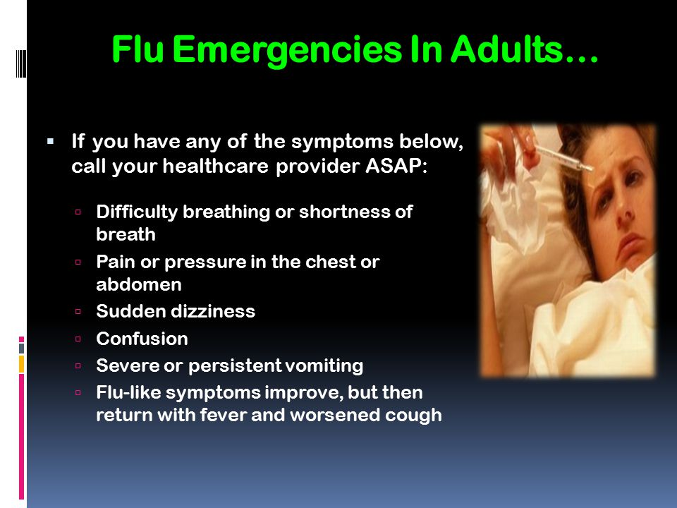 Flu Emergencies In Adults…