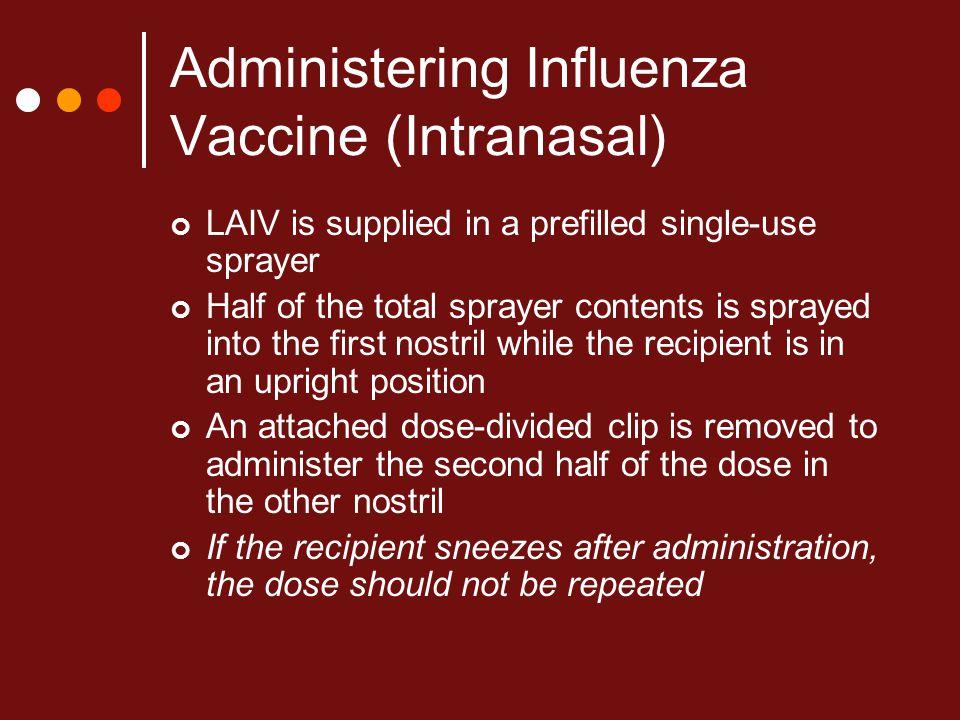 Administering Influenza Vaccine (Intranasal)