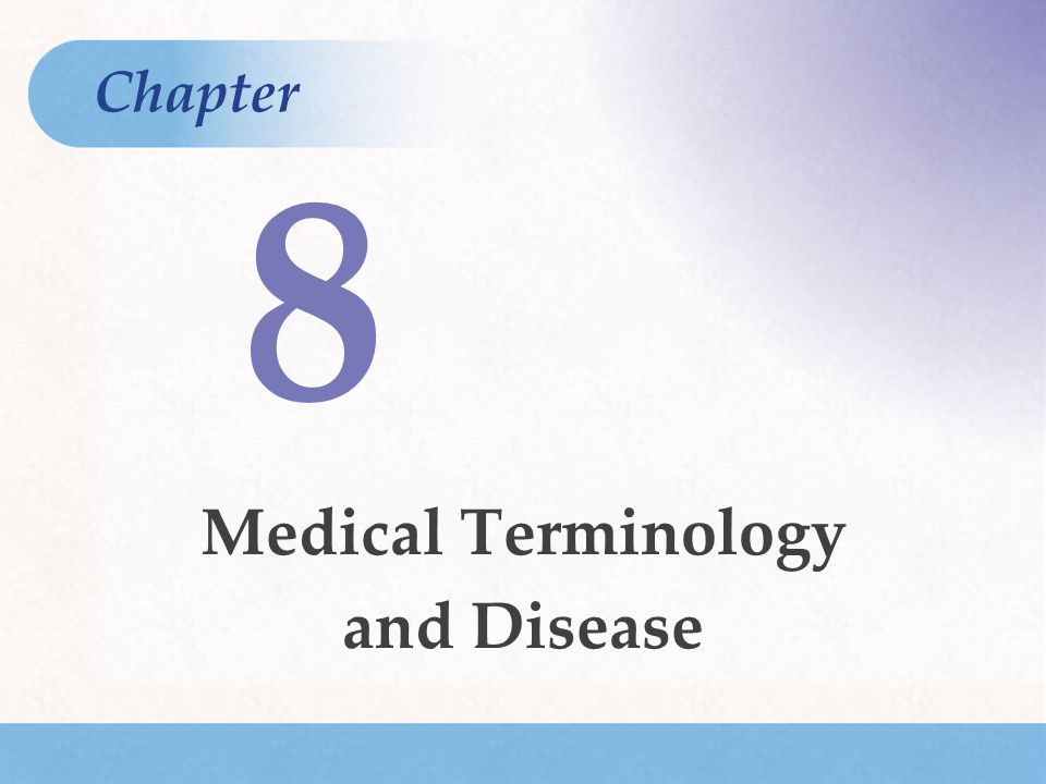Medical Terminology and Disease
