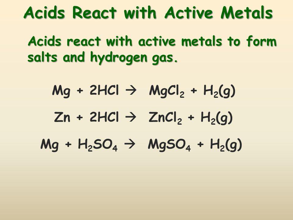 Acids React with Active Metals