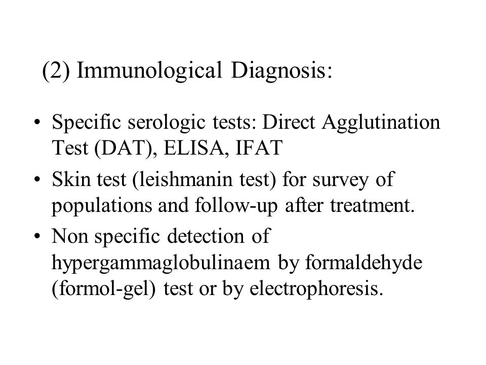 (2) Immunological Diagnosis:
