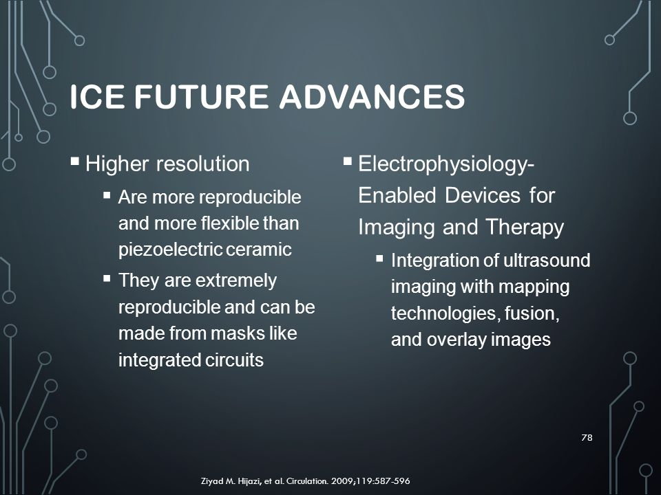 ICE Future Advances Higher resolution