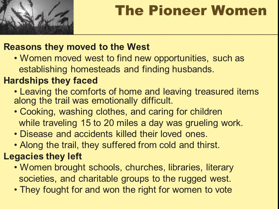 The Pioneer Women Reasons they moved to the West
