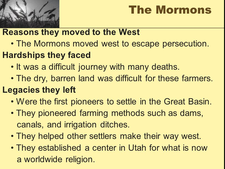 The Mormons Reasons they moved to the West