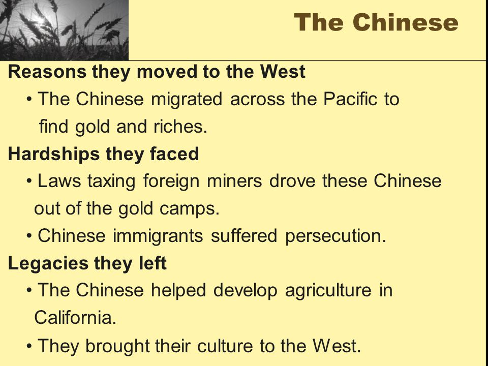 The Chinese Reasons they moved to the West