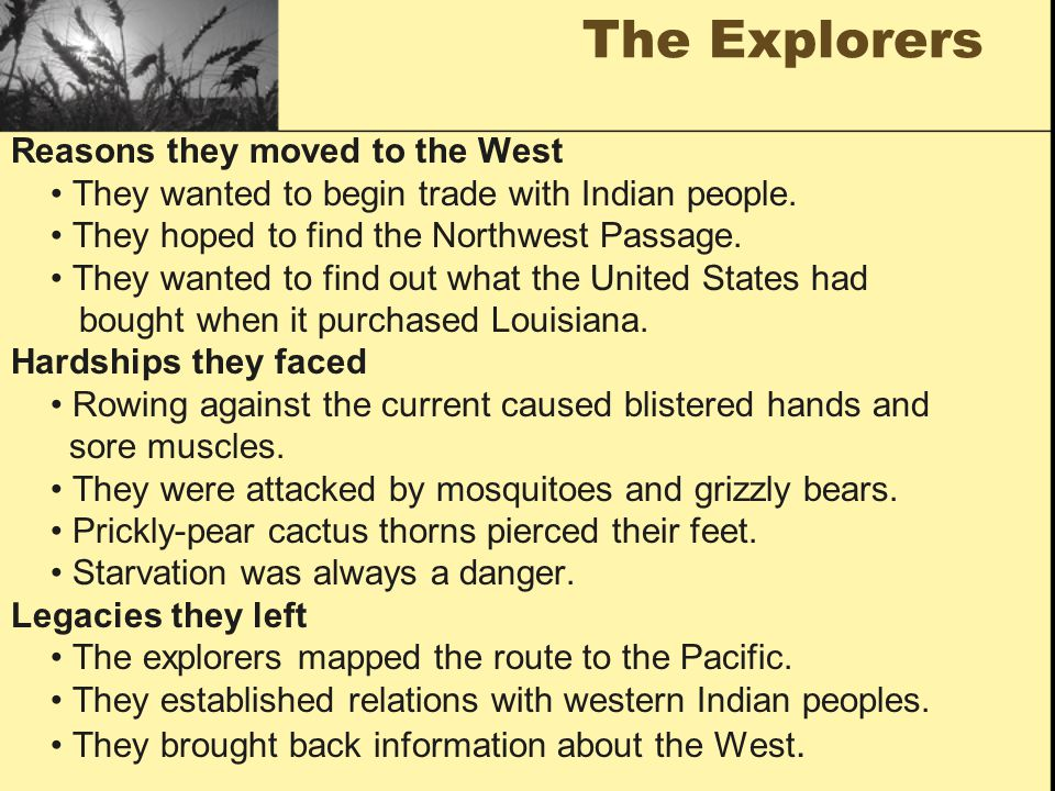 The Explorers Reasons they moved to the West