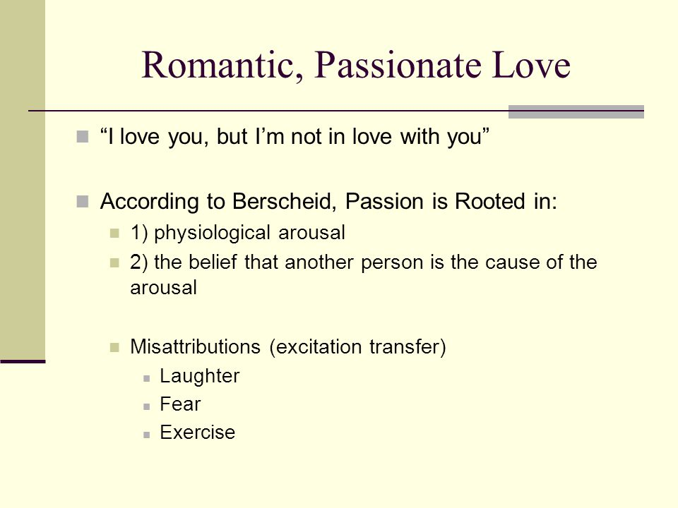 Romantic, Passionate Love