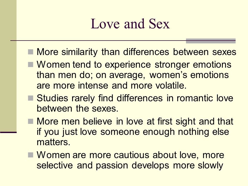 Love and Sex More similarity than differences between sexes