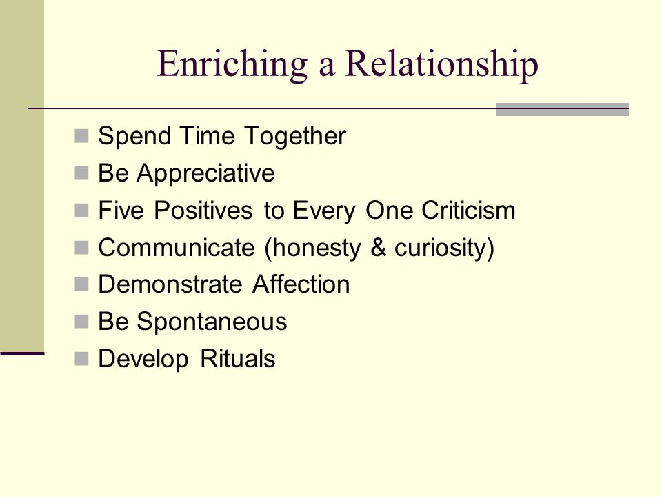 Enriching a Relationship