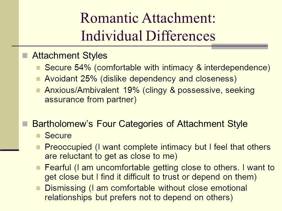 Romantic Attachment: Individual Differences
