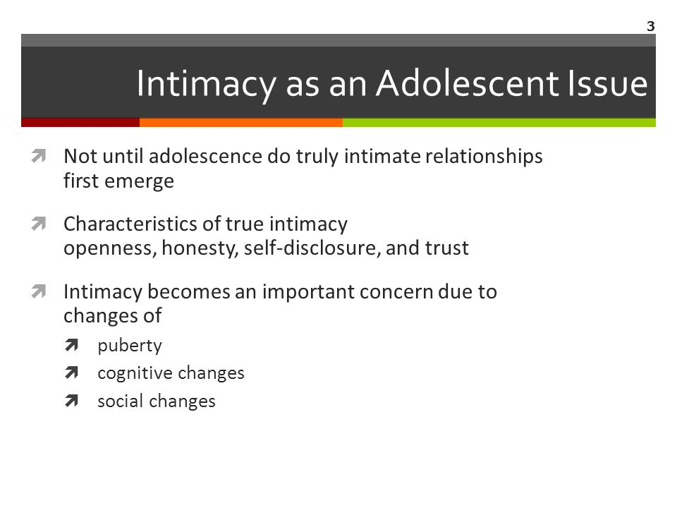 Intimacy as an Adolescent Issue