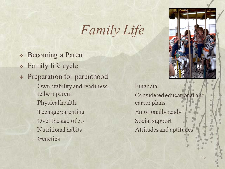 Family Life Becoming a Parent Family life cycle