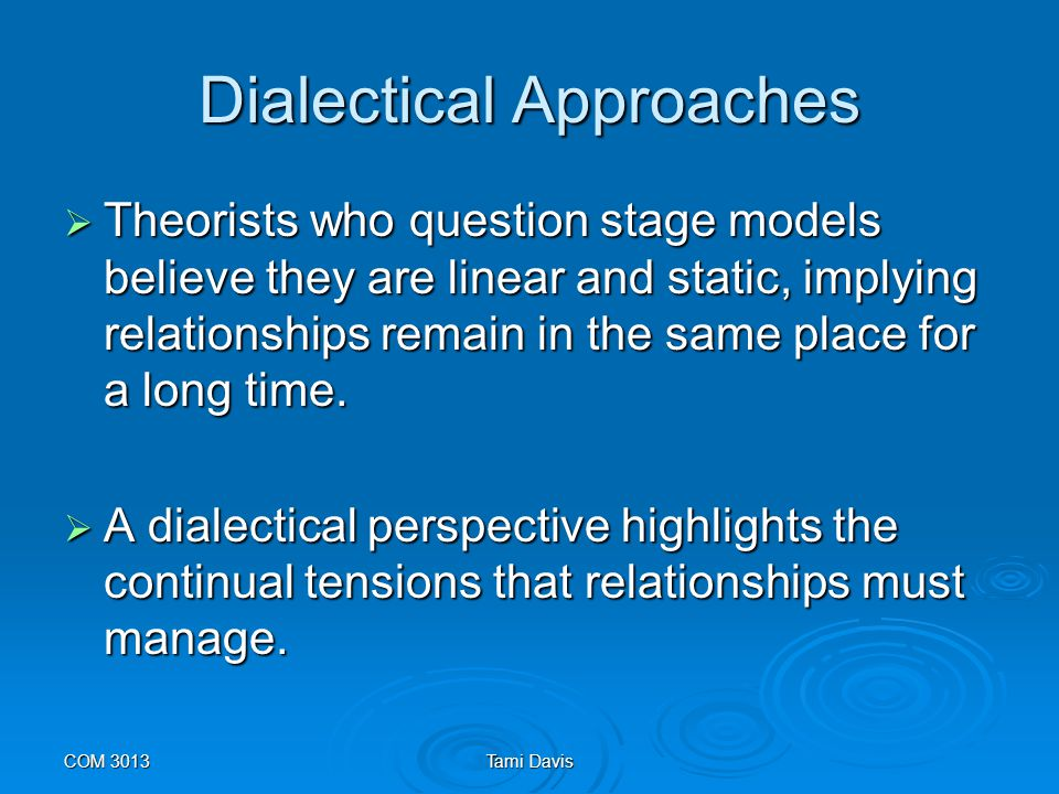 Dialectical Approaches