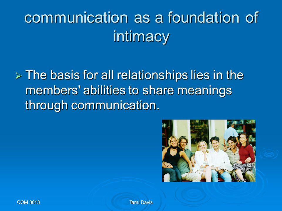 communication as a foundation of intimacy