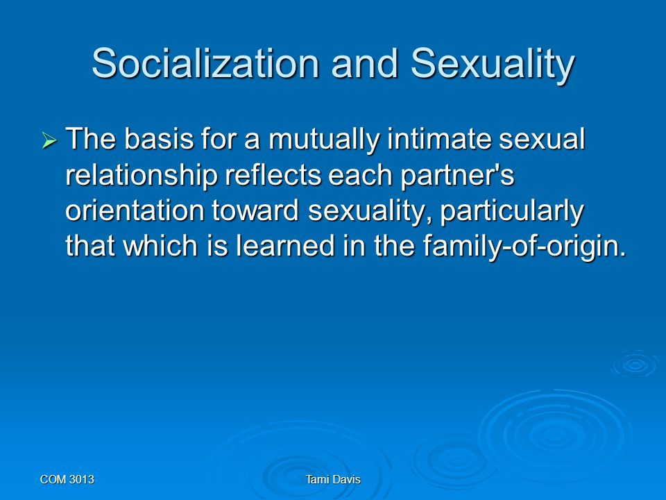 Socialization and Sexuality