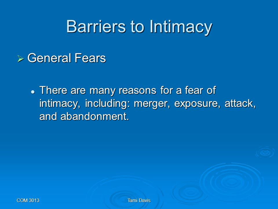 Barriers to Intimacy General Fears