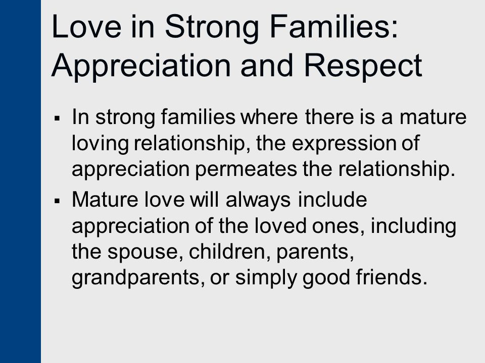 Love in Strong Families: Appreciation and Respect