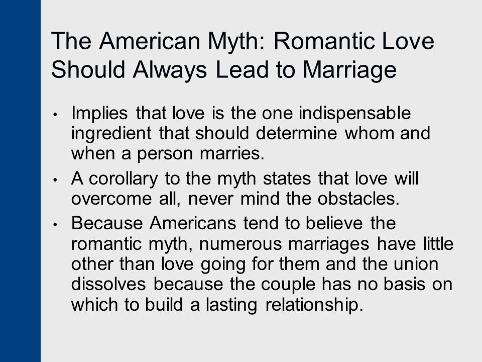 The American Myth: Romantic Love Should Always Lead to Marriage