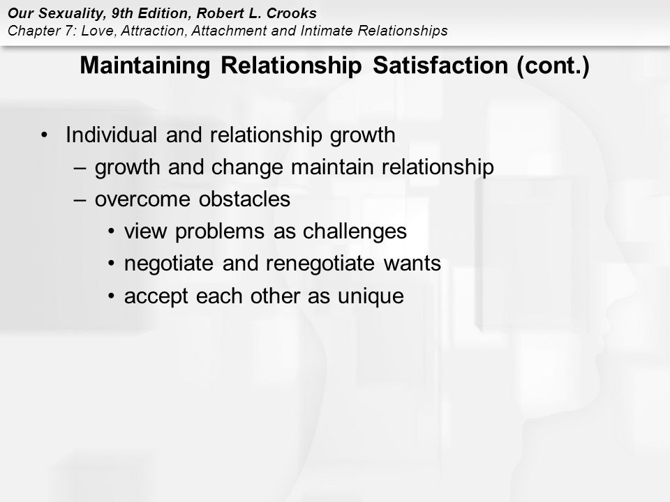 Maintaining Relationship Satisfaction (cont.)