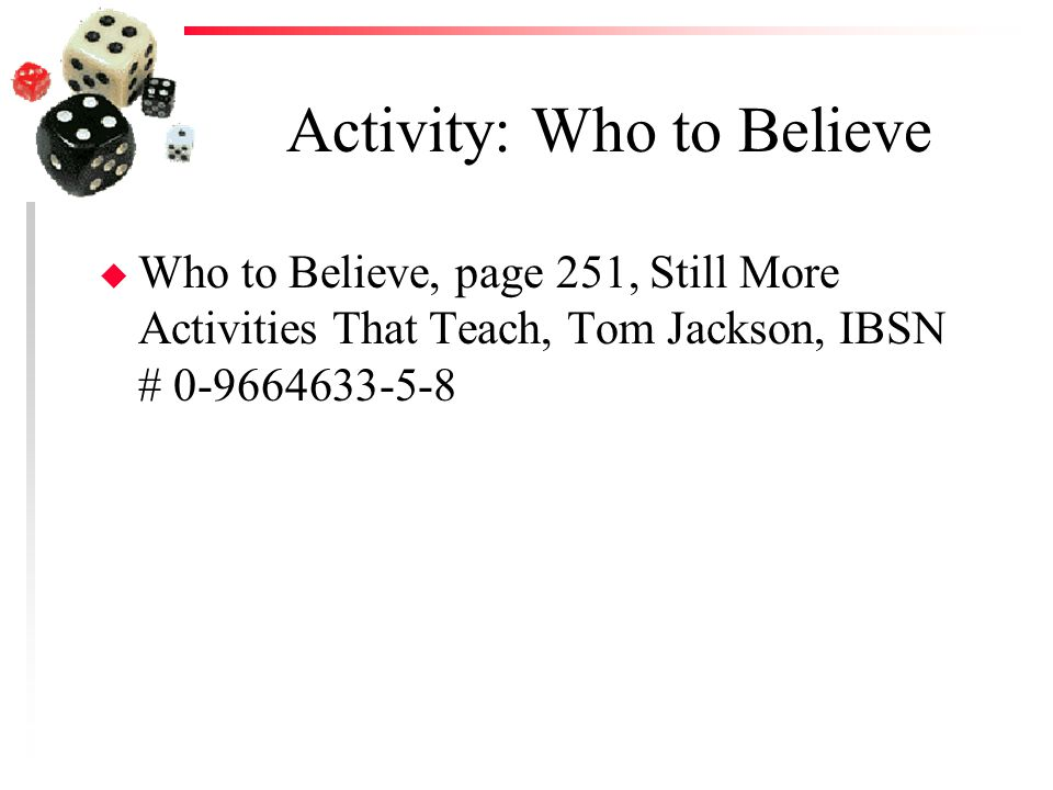 Activity: Who to Believe