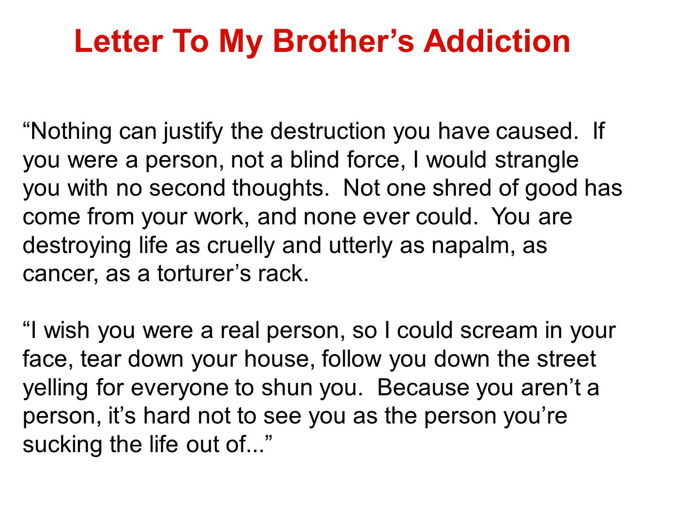 Letter To My Brother's Addiction
