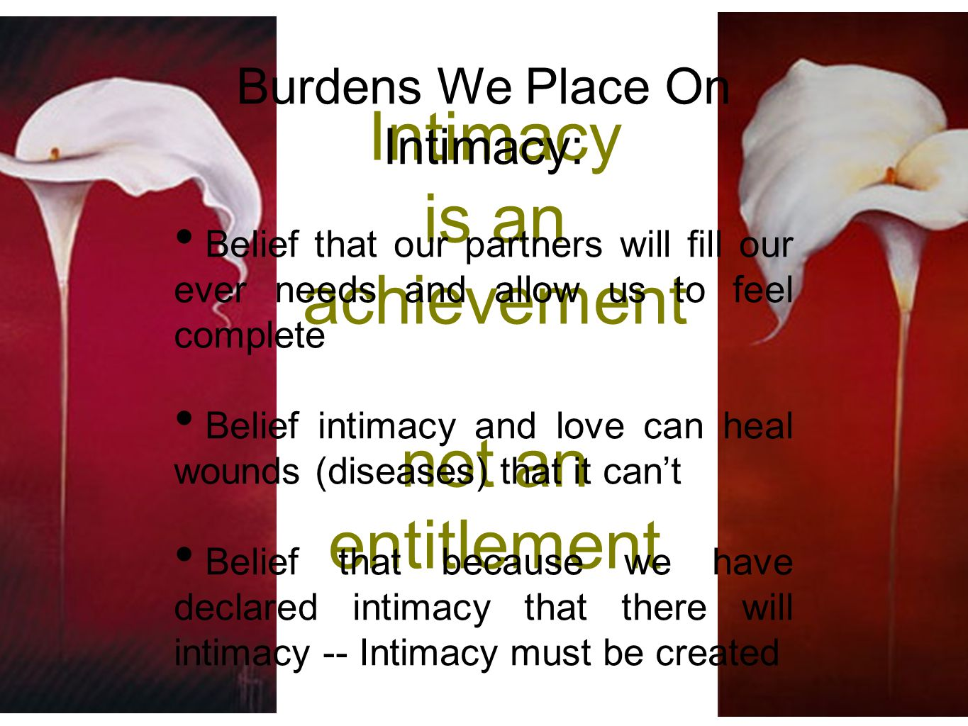 Burdens We Place On Intimacy: