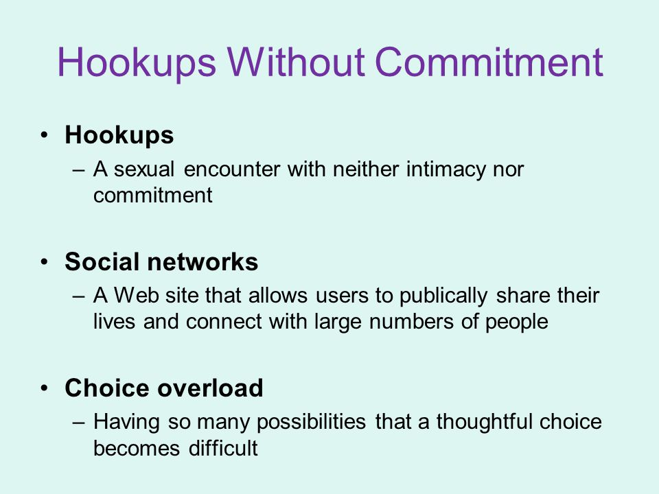 Hookups Without Commitment