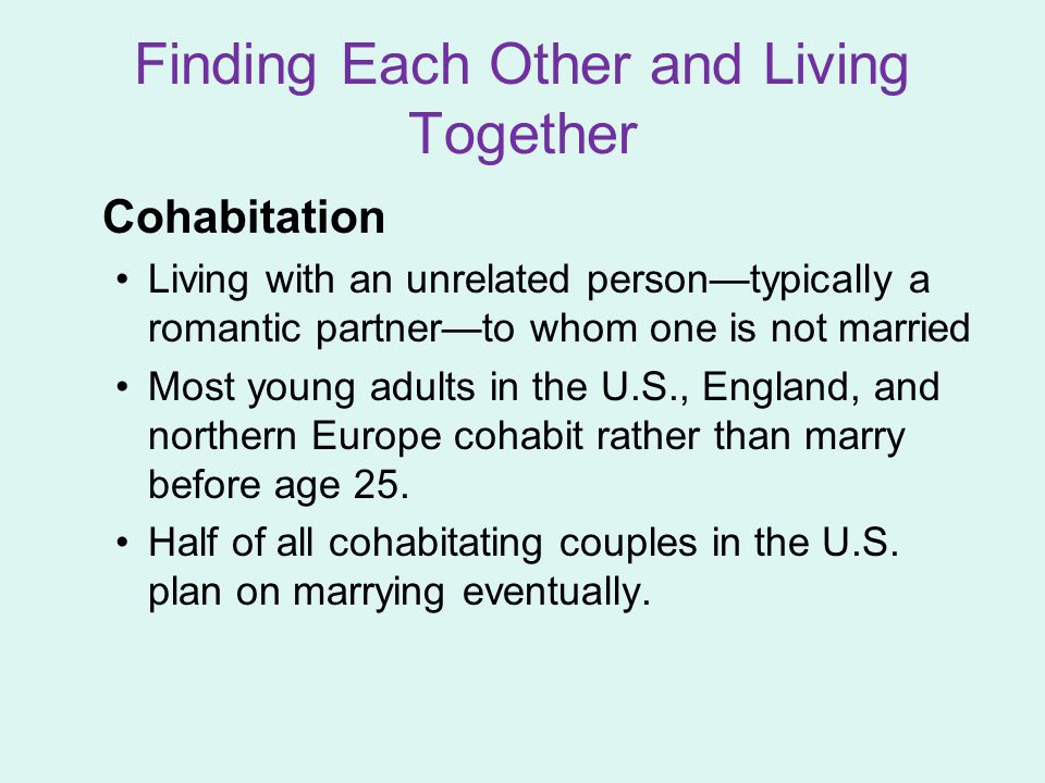 Finding Each Other and Living Together