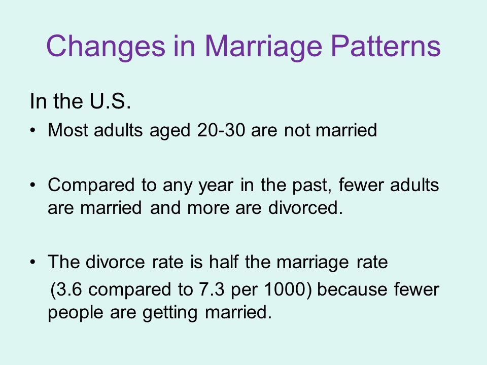 Changes in Marriage Patterns