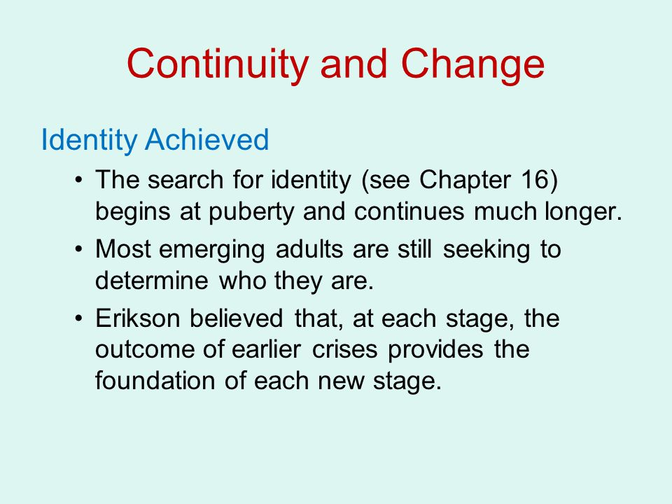 Continuity and Change Identity Achieved