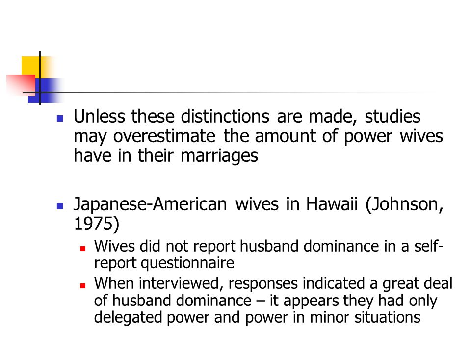 Japanese-American wives in Hawaii (Johnson, 1975)