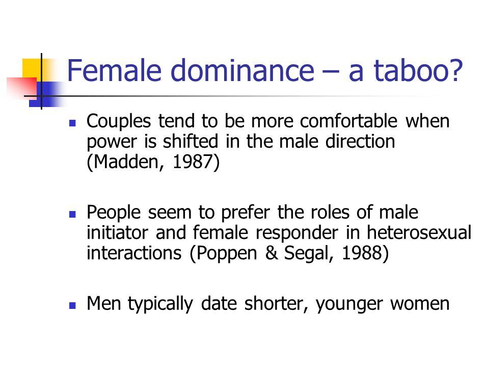 Female dominance – a taboo
