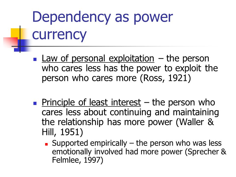 Dependency as power currency