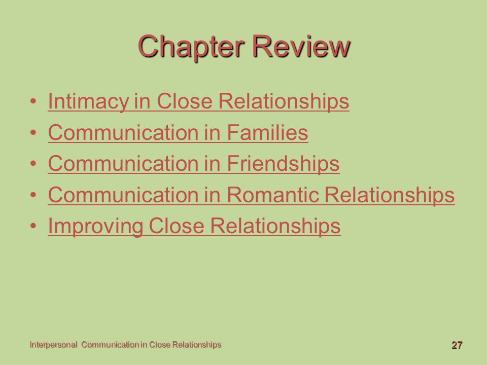 Chapter Review Intimacy in Close Relationships