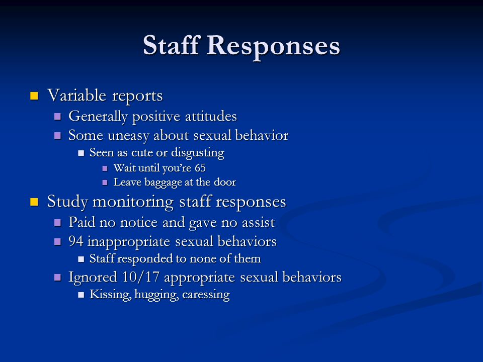 Staff Responses Variable reports Study monitoring staff responses