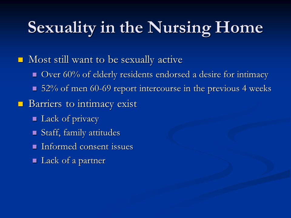Sexuality in the Nursing Home