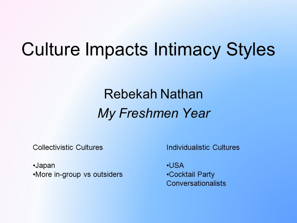 Culture Impacts Intimacy Styles