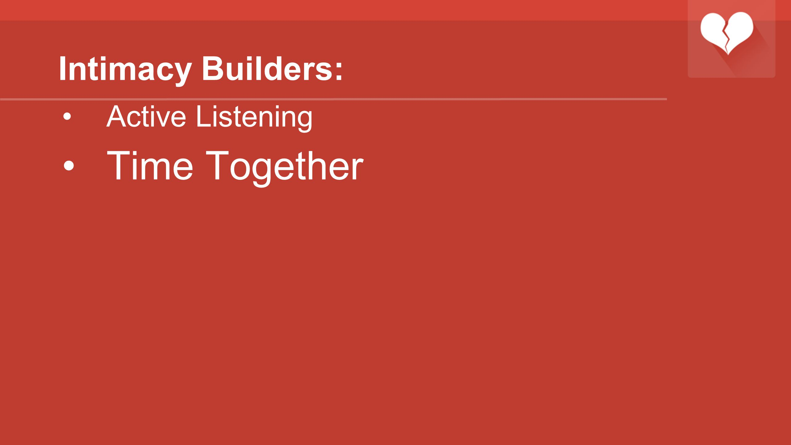 Intimacy Builders: Active Listening Time Together
