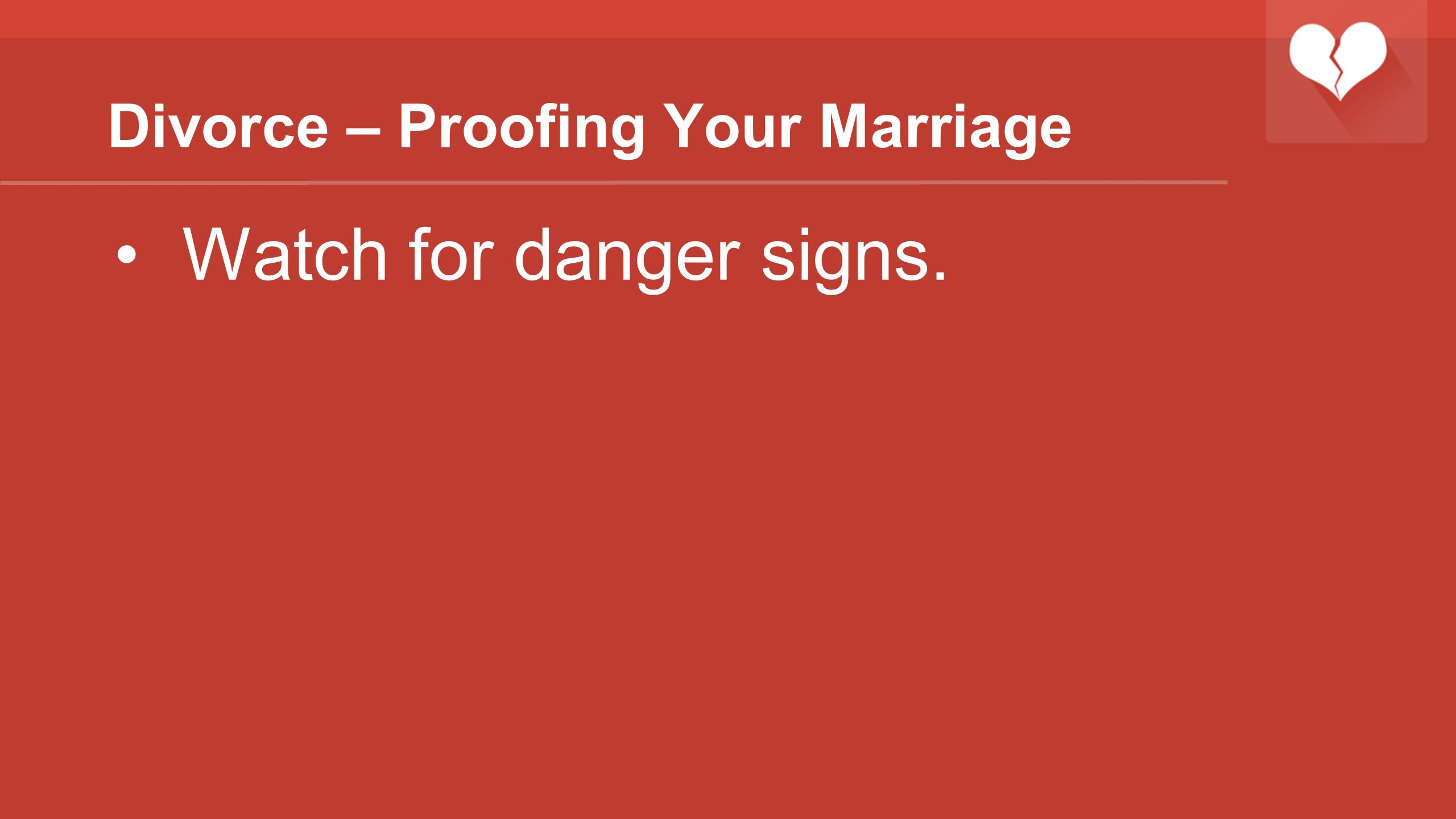 Divorce – Proofing Your Marriage
