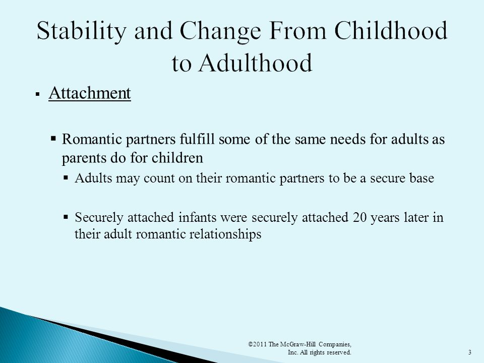 Stability and Change From Childhood to Adulthood