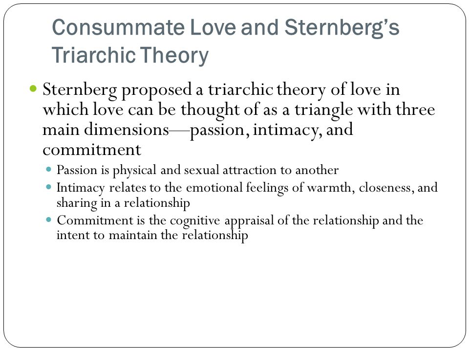 Consummate Love and Sternberg's Triarchic Theory