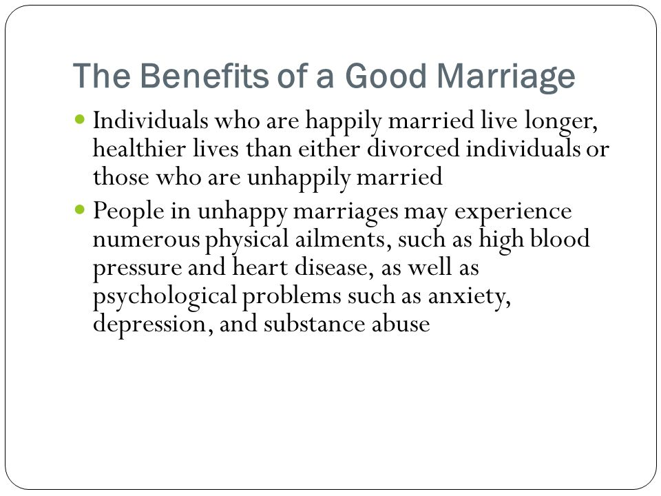 The Benefits of a Good Marriage