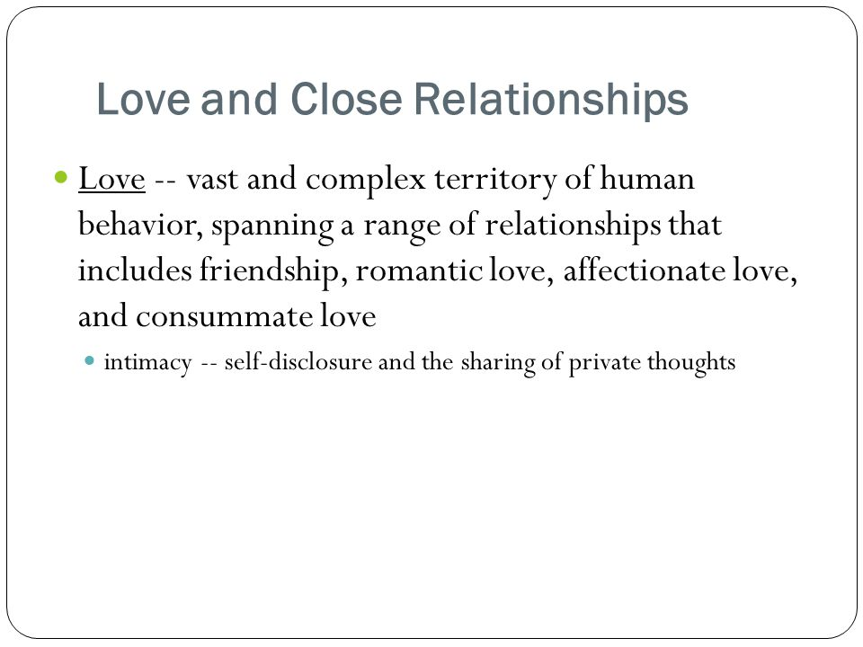 Love and Close Relationships