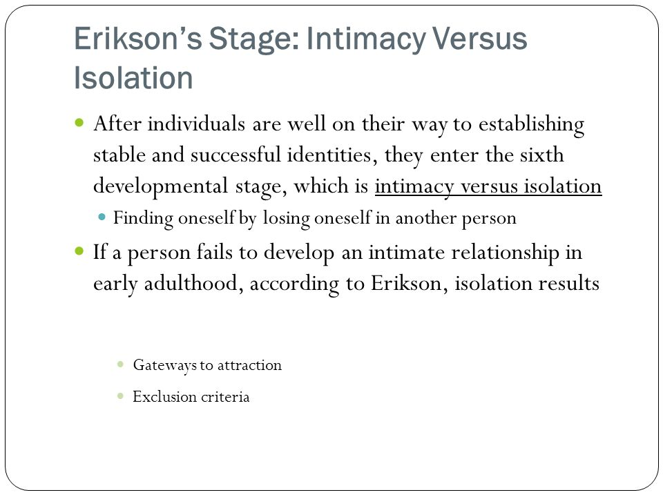 Erikson's Stage: Intimacy Versus Isolation