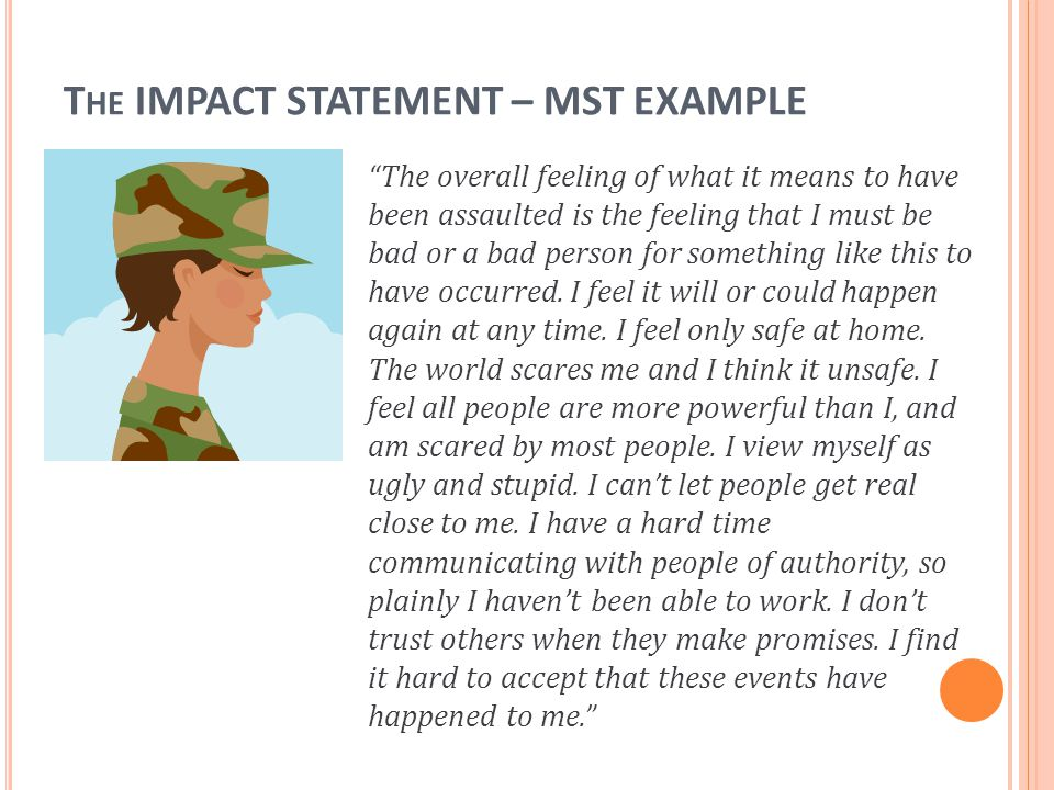 The IMPACT STATEMENT – MST EXAMPLE