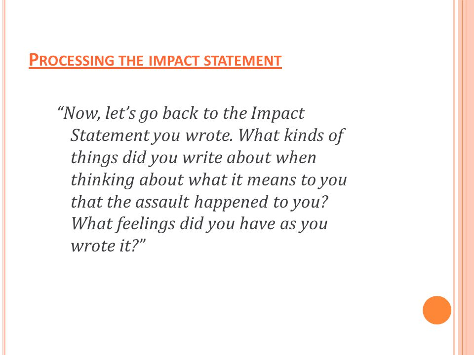 Processing the impact statement