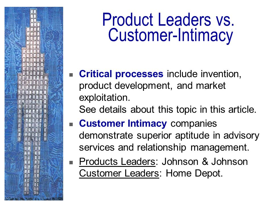 Product Leaders vs. Customer-Intimacy