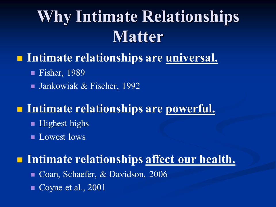 Why Intimate Relationships Matter