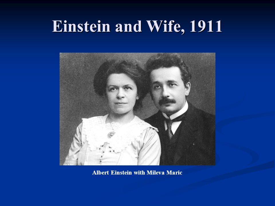 Einstein and Wife, 1911 Albert Einstein with Mileva Maric